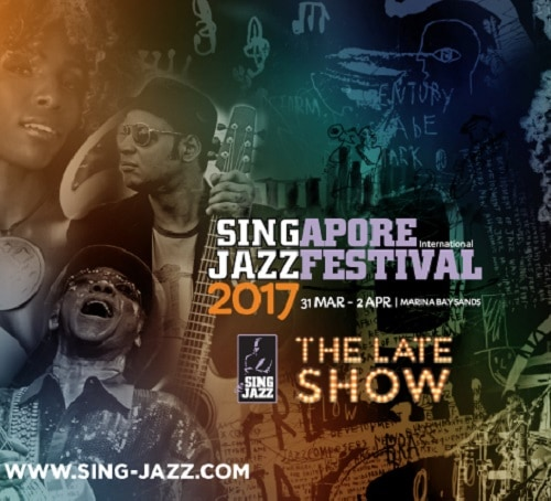 Singapore International Jazz Festival & The Late Show 2017